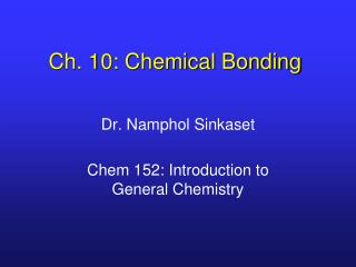 Ch. 10: Chemical Bonding
