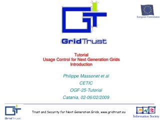 Trust and Security for Next Generation Grids, gridtrust.eu