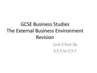GCSE Business Studies The External Business Environment Revision