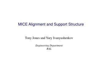 MICE Alignment and Support Structure
