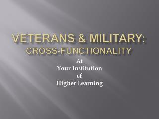 Veterans  military: cross-functionality