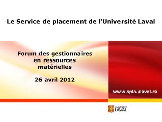 Le Service de placement de l Universit  Laval