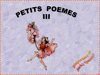 PETITS  POEMES III