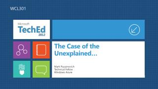 The Case of the Unexplained