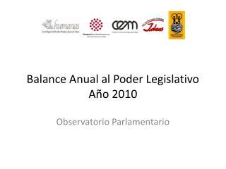 Balance Anual al Poder Legislativo A o 2010