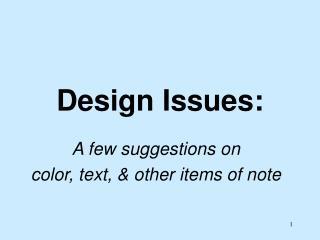 Design Issues: