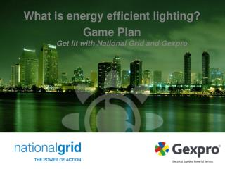 What is energy efficient lighting Game Plan