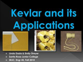 Kevlar and its Applications