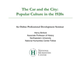 The Car and the City:  Popular Culture in the 1920s