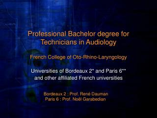 Professional Bachelor degree for Technicians in Audiology