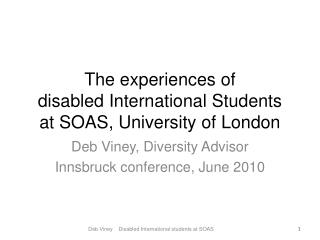 The experiences of  disabled International Students  at SOAS, University of London