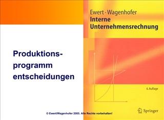 Produktions- programm entscheidungen