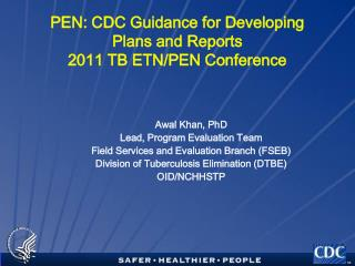 PEN: CDC Guidance for Developing Plans and Reports 2011 TB ETN