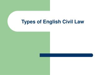 Types of English Civil Law