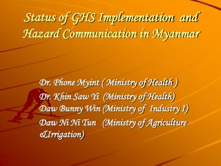 Status of GHS Implementation  and  Hazard Communication in Myanmar