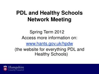 PDL and Healthy Schools Network Meeting