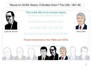 Revise for GCSE History: A Divided Union The USA, 1941-80