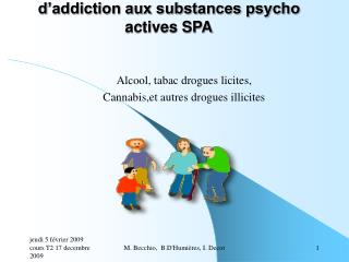 Prise en charge des conduites d addiction aux substances psycho actives SPA