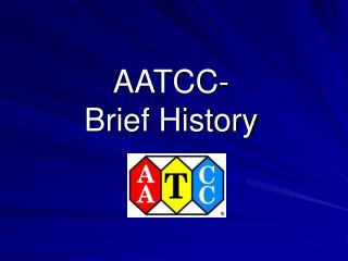 AATCC- Brief History