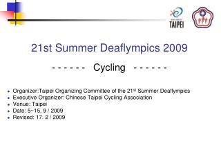 21st Summer Deaflympics 2009