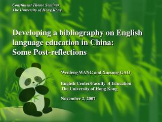 Constituent Theme Seminar The University of Hong Kong    Developing a bibliography on English language education in Chin