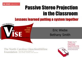Passive Stereo Projection  in the Classroom