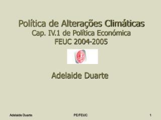 Pol tica de Altera  es Clim ticas  Cap. IV.1 de Pol tica Econ mica  FEUC 2004-2005