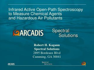 Infrared Active Open-Path Spectroscopy to Measure Chemical Agents and Hazardous Air Pollutants