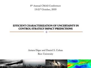 EFFICIENT CHARACTERIZATION OF UNCERTAINTY IN CONTROL STRATEGY IMPACT PREDICTIONS