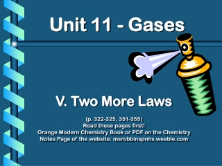 -Diffusion  -Graham s Law of Effusion -Dalton s Law of Partial Pressures