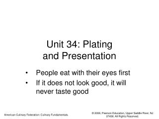 Unit 34: Plating  and Presentation
