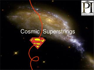 Cosmic  Superstrings