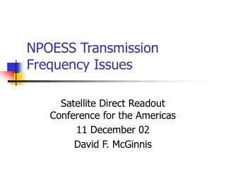 NPOESS Transmission Frequency Issues