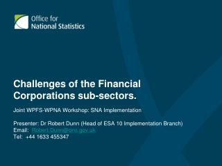 Challenges of the Financial Corporations sub-sectors.