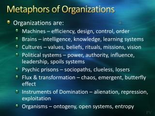 Domination as Metaphor of  Exploitation [compare domination metaphor with machine, political, and cultural  metaphors: i