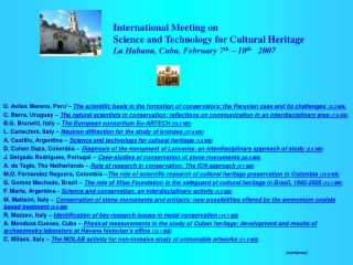 International Meeting on Science and Technology for Cultural Heritage La Habana, Cuba, February 7th   10th   2007
