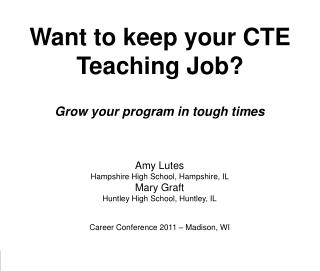 Want to keep your CTE  Teaching Job