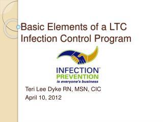 Basic Elements of a LTC Infection Control Program