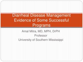 Diarrheal Disease Management Evidence of Some Successful Programs
