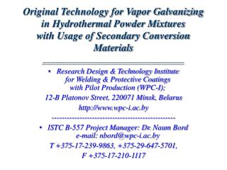 Original Technology for Vapor Galvanizing  in Hydrothermal Powder Mixtures  with Usage of Secondary Conversion Materials