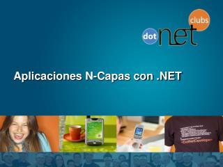 Aplicaciones N-Capas con
