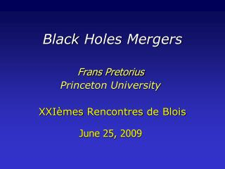 Black Holes Mergers