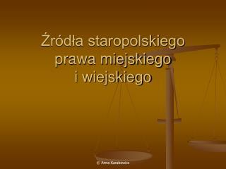 Zr dla staropolskiego prawa miejskiego  i wiejskiego