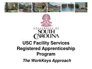 USC Facility Services  Registered Apprenticeship Program