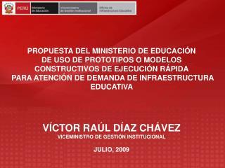 PROPUESTA DEL MINISTERIO DE EDUCACI N DE USO DE PROTOTIPOS O MODELOS CONSTRUCTIVOS DE EJECUCI N R PIDA  PARA ATENCI N DE