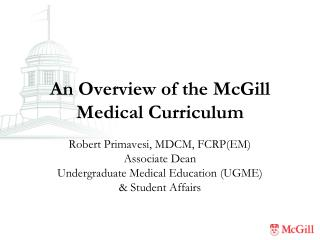 An Overview of the McGill Medical Curriculum