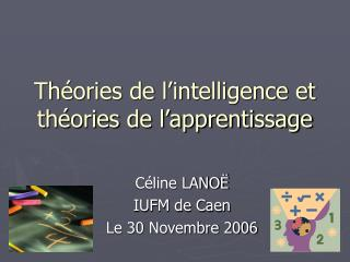 Th ories de l intelligence et th ories de l apprentissage