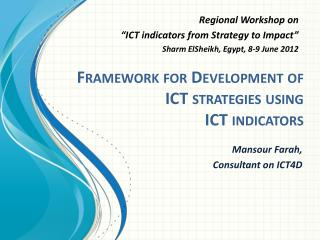 Framework for Development of ICT strategies using  ICT indicators