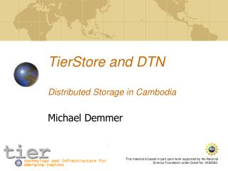 TierStore and DTN  Distributed Storage in Cambodia