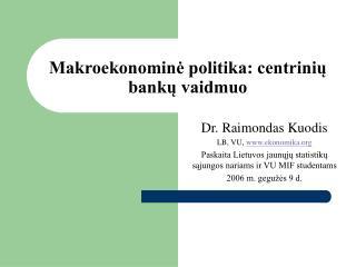 Makroekonomine politika: centriniu banku vaidmuo